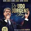 Die Udo Jürgens Story - Sein Leben, seine Liebe, seine Musik (Ersatztermin vom 8.4.2021)