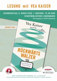 Lesung Vea Kaiser aus Rückwärtswalzer - oder die Manen der Familie Prischinger
